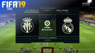 FIFA 19 - Villarreal CF vs. Real Madrid @ Estadio de la Cerámica