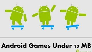 5 Best Android Games Under 10MB