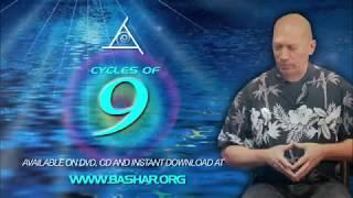 Bashar :: Cycles of Nine - Highlights