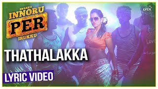 Thathalakka - Enakku Innoru Per Irukku | Official Lyric Video | G.V. Prakash Kumar | Sam Anton