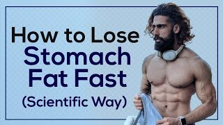 HOW TO LOSE STOMACH FAT FAST (Men & Women)   Most Scientific Way