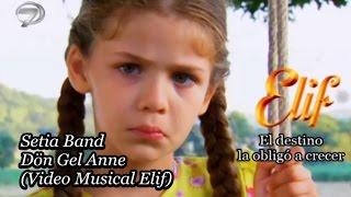 setia band - dön gel anne video musical elif subtitulado turco  español