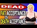 Download Video Download Fat Acceptance is Death Acceptance 3GP MP4 FLV