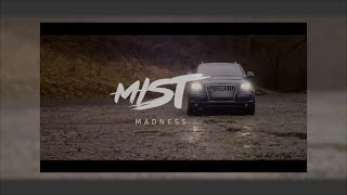 Mist - Madness [Official Audio]