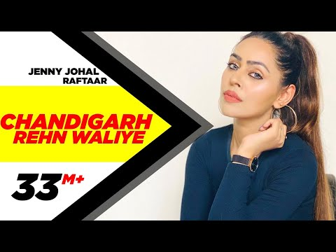 Chandigarh Rehn Waaliye | Jenny Johal ft.Raftaar & Bunty Bains | Latest Punjabi Song | Speed Records