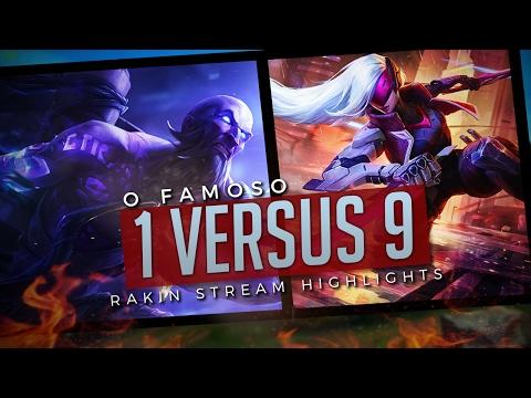 Rakin - O FAMOSO 1 VS 9!