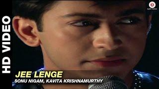 Jee Lenge - Tere Liye | Sonu Nigam | Arjun Punj & Shilpa Saklani