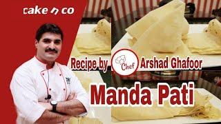 Manda pati ( samosa sheets ) recipe by Cake n co