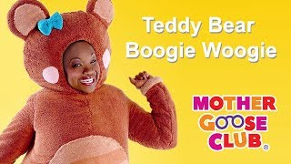 Teddy Bear Boogie Woogie | Mother Goose Club Songs for Children | Songs for Kids