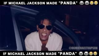 "IF MICHAEL JACKSON MADE ""PANDA"" by Desiigner"