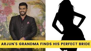 Arjun Kapoor's grandmother finds THIS actress perfect for him