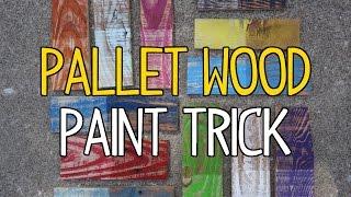 DIY Pallet Wood Paint Trick!
