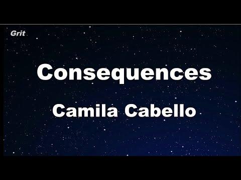 Consequences - Camila Cabello Karaoke 【No Guide Melody】 Instrumental