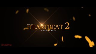 Dragon Nest : HEARTBEAT 2 (A New Journey)