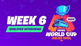 Fortnite World Cup - Week 6 Qualifier Interviews
