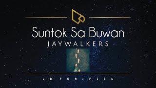 Jaywalkers | Suntok Sa Buwan (Official Lyric Video)