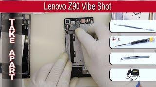 How to disassemble 📱 Lenovo Z90 Vibe Shot (Z90a40, Z90-3, Z90-7) Take apart Tutorial