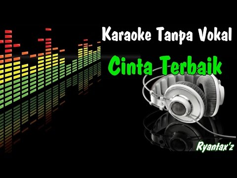 Download Lagu Karaoke Cinta Terbaik (Tanpa Vokal) MP3