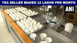 Pune Tea seller makes Rs 12 Lakhs per month