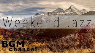 Lazy Weekend Jazz - Mellow Instrumental Jazz Hip Hop Music For Relaxing