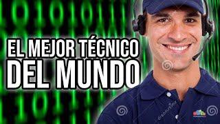 EL MEJOR TÉCNICO DE INTERNET DEL MUNDO