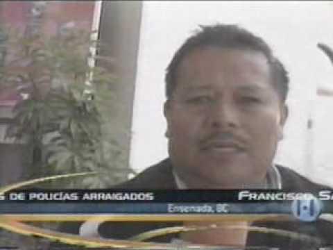 HABLAN FAMILIARES DE POLICIAS ARRAIGADOS EN ENSENADA