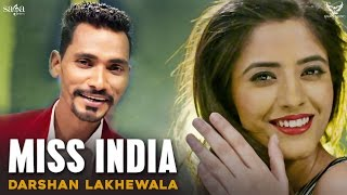 Darshan Lakhewala : Kudi Miss India | New Punjabi Songs 2017 | Full Audio | SagaMusic
