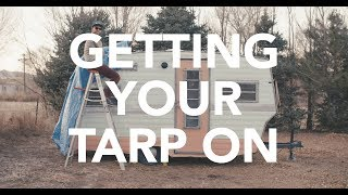 Lessons from the Road - Getting Your Tarp On