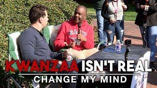 REAL CONVERSATIONS: Kwanzaa Isn't Real | Change My Mind