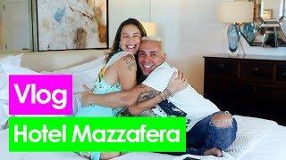 Vlog: HOTEL MAZZAFERA - Luana Piovani