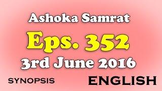 Chakravartin Ashoka Samrat Eps 352 - 3rd June 2016 | English Synopsis