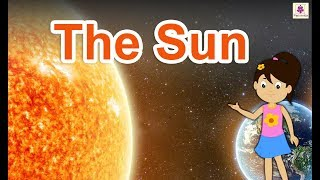 What Is Sun? | Sun Facts For Kids | Science For Kids | Periwinkle