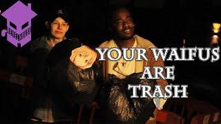 Your Waifus Are Trash! (REVEL HOUSE Skits)