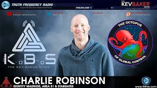 🔊 Identity Madness, Area 51 & Stargates with Charile Robinson 🔊 KBS Ep#1035