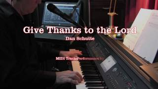 Give Thanks to the Lord - Dan Schutte