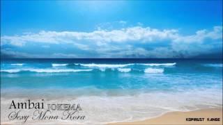 Jokema - Sexy Mona Kora (Ambai Lewa)