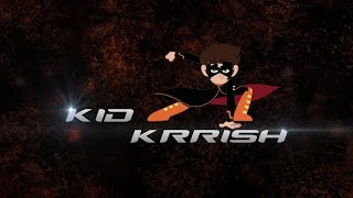 KID KRRISH Action Hero Part 1 | Chotoonz Kids Videos
