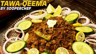 Tawa Qeema Recipe - How to make Tawa Qeema By Sooperchef
