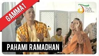 Gamma1 - Pahami Ramadhan   Official Video Clip