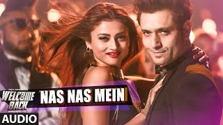 Nas Nas Mein Full AUDIO Song   Welcome Back   T-Series