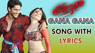 Gana Gana Bottu Song With Lyrics - Tadakha Movie Songs - Naga Chaitanya, Sunil, Tamanna