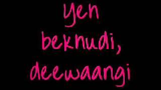 Yeh Bekhudi Deewaangi - Full Lyrics