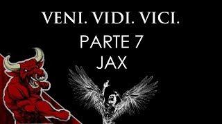 JAX - VENI VIDI VICI - PARTE 7 - A ARTE DE VIVER! (RAP MOTIVACIONAL 2018)