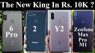 Redmi 6 Pro Vs Realme 2 Vs Y2 Vs Asus Zenfone Max Pro M1 Comparison - New King Around Rs. 10K ?