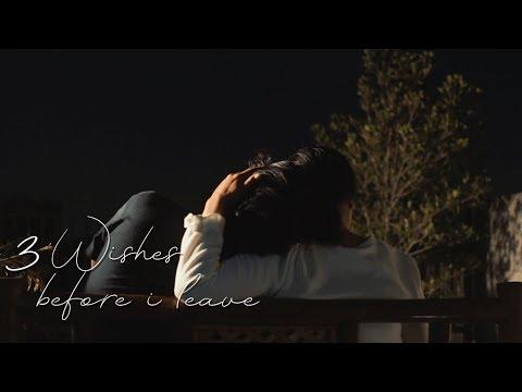 film pendek drama, 3 permintaan sebelum aku mati