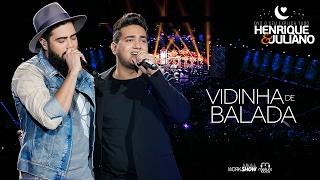 Henrique e Juliano - VIDINHA DE BALADA - #HeJVidinhaDeBalada