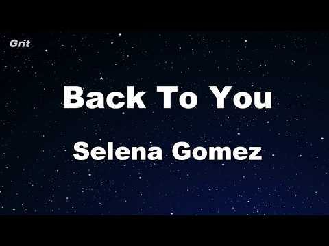 Back To You - Selena Gomez Karaoke 【No Guide Melody】 Instrumental