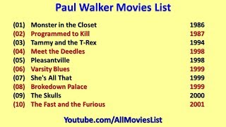 Paul Walker Movies List