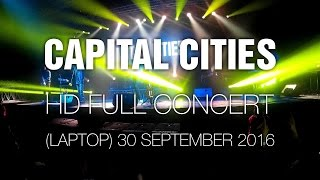 Capital Cities [HD Full Show] @ Bogotá 30 Sep 2016 Saturnal