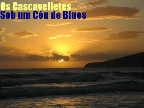 Os Cascavelletes Sob um Céu de Blues